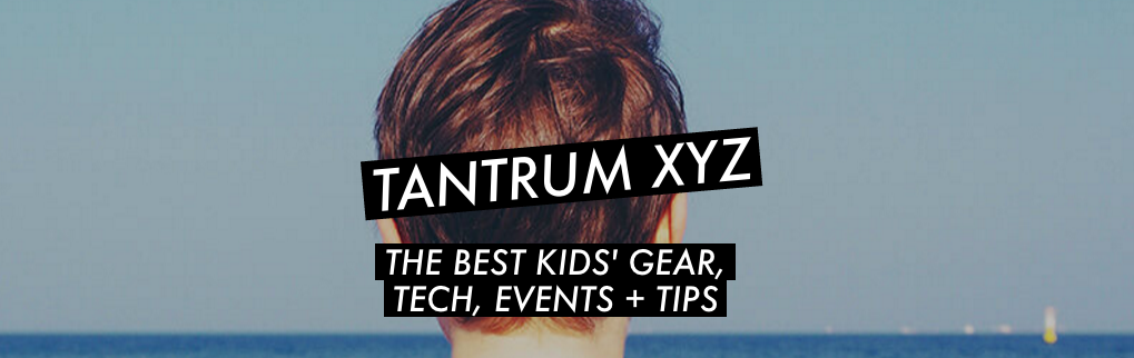 Tantrum XYZ: The best kids' gear, tech, events & tips image