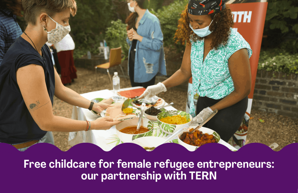 Our new partnership with The Entrepreneurial Refugee Network will provide five refugee mothers with free childcare so that they can focus on their businesses